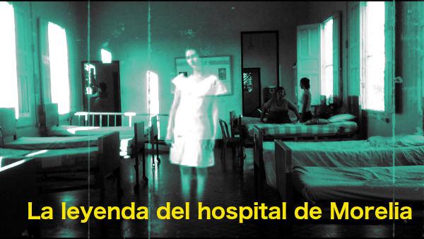 El hospital de Morelia